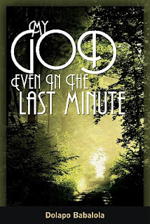 My God: Even in the Last Minute Author Dolapo Babalola