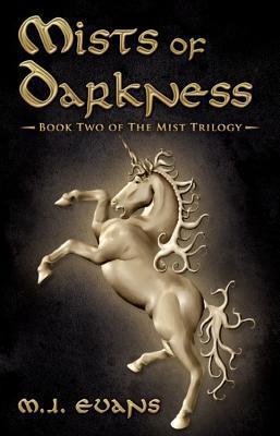 Mists of Darkness M.J. Evans