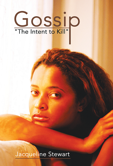 Gossip:The Intent to Kill By Jacqueline Stewart