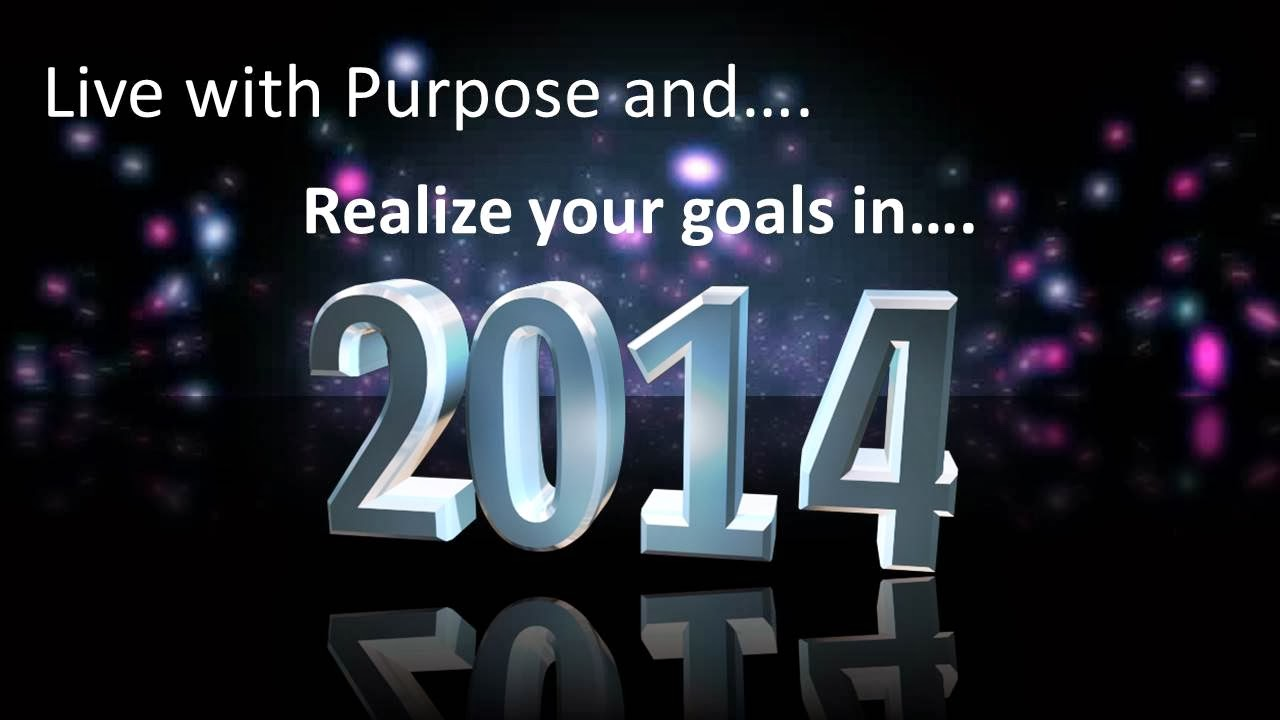 What Is Your Purpose for 2014?