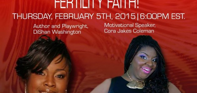 Fertility Faith! Cora Jakes Coleman and Author and Playwright DiShan Washington